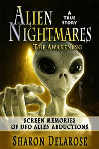 Alien Nightmares - Screen Memories of UFO Alien Abductions